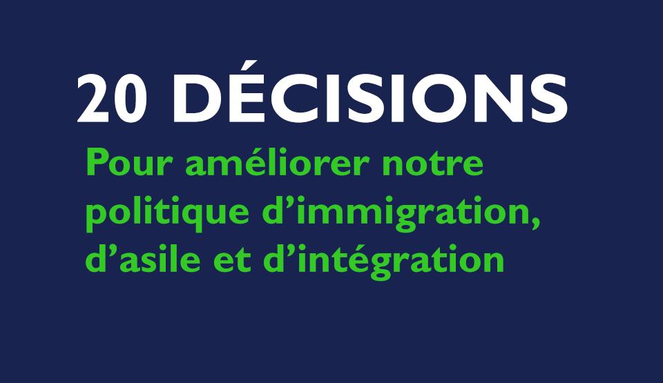 20 mesures pour améliorer notre politique d'immigration, d'asile et d'intégration