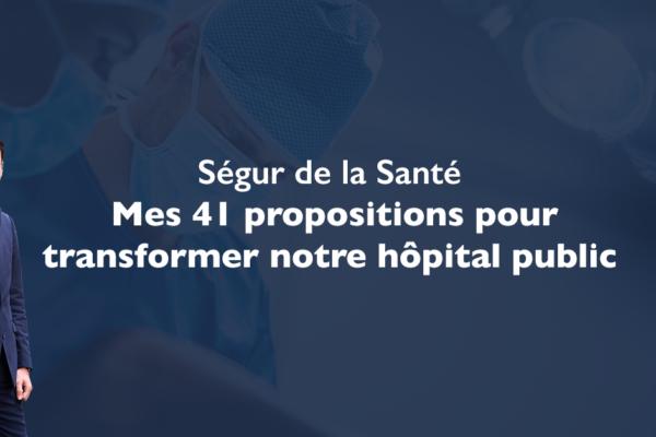 Ségur de la Santé : mes 41 propositions pour transformer notre hôpital public