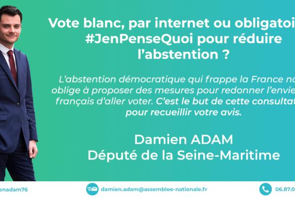 Consultation – Vote blanc, obligatoire, par internet … Changer les règles des élections pour renforcer la participation, #JenPenseQuoi ?